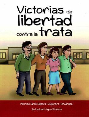 VICTORIAS DE LIBERTAD CONTRA LA TRATA