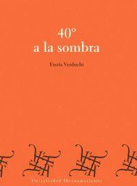 40° A LA SOMBRA