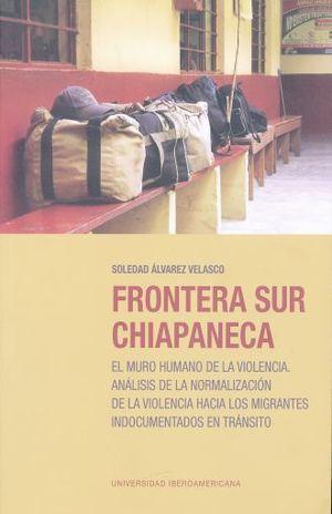 FRONTERA SUR CHIAPANECA