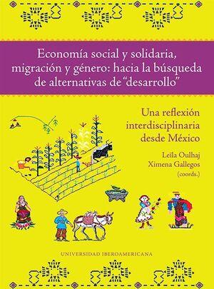 ECONOMÍA SOCIAL Y SOLIDARIA, MIGRACIÓN Y GÉNERO