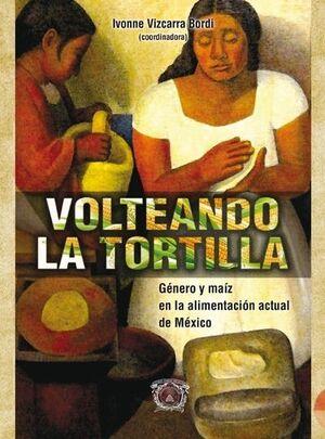 VOLTEANDO LA TORTILLA