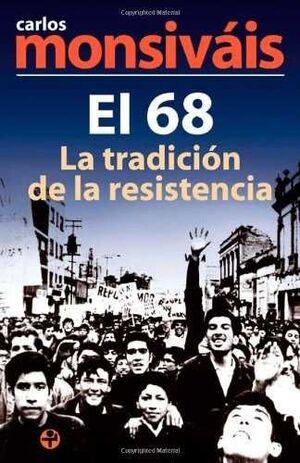 68. LA TRADICIÓN DE LA RESISTENCIA, EL