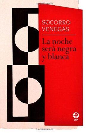 NOCHE SERÁ NEGRA Y BLANCA, LA