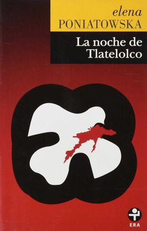 NOCHE DE TLATELOLCO, LA
