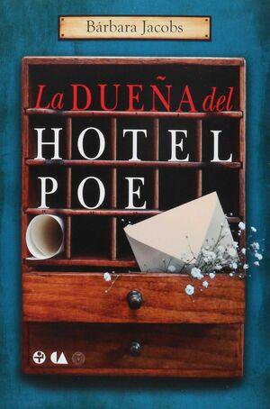 LA DUEÑA DEL HOTEL POE / BÁRBARA JACOBS.