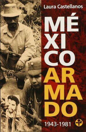 MÉXICO ARMADO 1943-1981