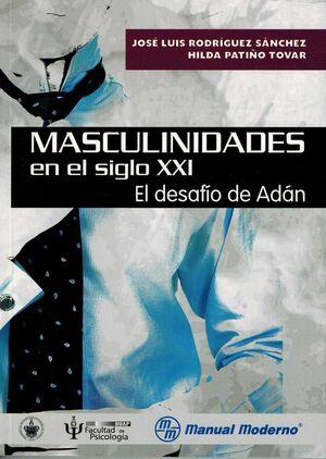 MASCULINIDADES EN EL SIGLO XXI EL DESAFIO DE ADÁN