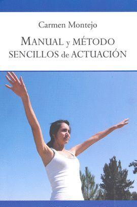 MANUAL Y MÉTODO SENCILLOS DE ACTUACIÓN
