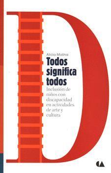 TODOS SIGNIFICA TODOS