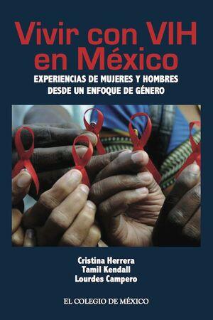 VIVIR CON VIH EN MEXICO