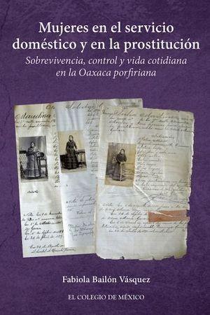 MUJERES EN EL SERVICIO DOMÉSTICO Y EN LA PROSTITUCIÓN