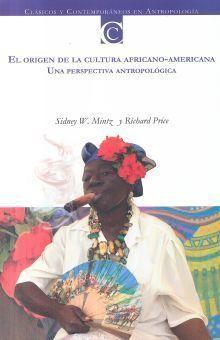 ORIGEN DE LA CULTURA AFRICANO-AMERICANA, EL