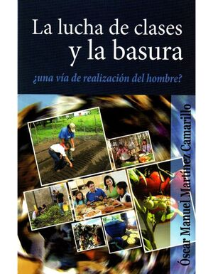 LUCHA DE CLASES Y LA BASURA, LA