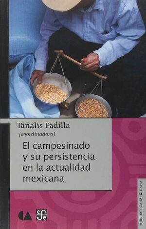 EL CAMPESINADO Y SU PERSISTENCIA EN LA ACTUALIDAD MEXICANA
