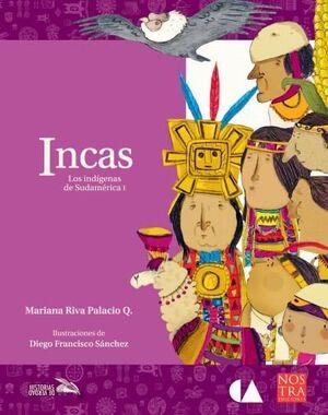 INCAS. LOS INDÍGENAS DE SUDAMERICA I