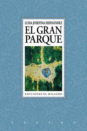 GRAN PARQUE, EL