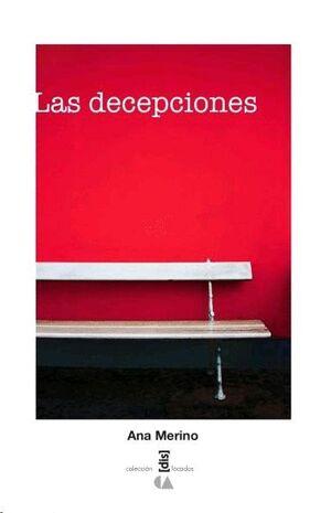 DECEPCIONES, LAS
