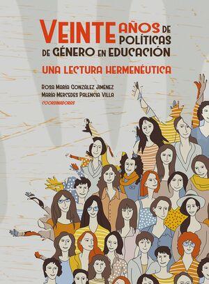 VEINTE AÑOS DE POLÍTICAS DE GÉNERO EN EDUCACIÓN, UNA LECTURA HERMENEÚTICA