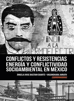 CONFLICTOS Y RESISTENCIAS