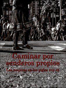 CAMINAR POR SENDEROS PROPIOS
