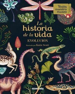 HISTORIA DE LA VIDA: EVOLUCION