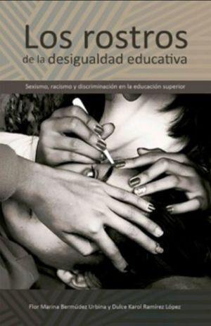 LOS ROSTROS DE LA DESIGUALDAD EDUCATIVA