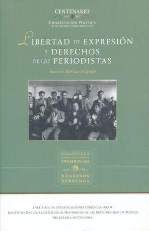 LIBERTAD DE EXPRESION Y DERECHOS DE LOS PERIODISTAS