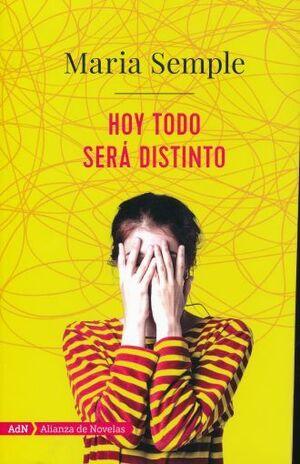 HOY TODO SERÁ DISTINTO