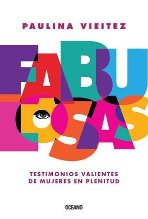 FABULOSAS. TESTIMONIOS VALIENTES DE MUJERES EN PLENITUD