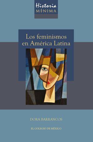 LOS FEMINISMOS EN AMERICA LATINA