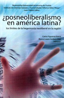 ¿POSNEOLIBERALISMO EN AMÉRICA LATINA?