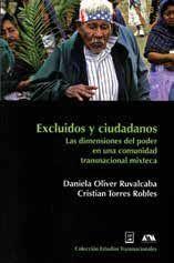 EXCLUIDOS Y CIUDADANOS. LAS DIMENSIONES DEL PODER EN UNA COMUNIDAD TRANSNACIONAL