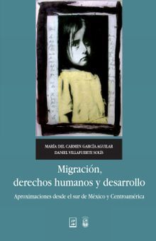 MIGRACIÓN, DERECHOS HUMANOS Y DESARROLLO