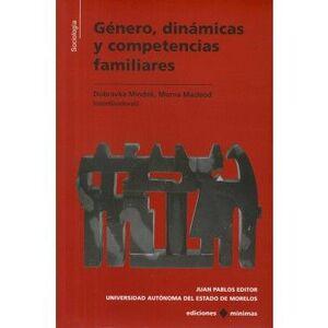 GÉNERO, DINÁMICAS Y COMPETENCIAS FAMILIARES.