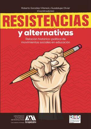 RESISTENCIAS Y ALTERNATIVAS