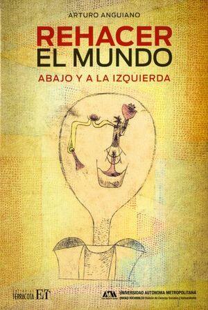 REHACER EL MUNDO