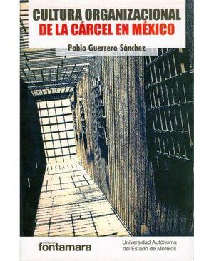 CULTURA ORGANIZACIONAL DE LA CÁRCEL EN MÉXICO