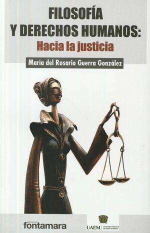FILOSOFÍA Y DERECHOS HUMANOS: HACIA LA JUSTICIA