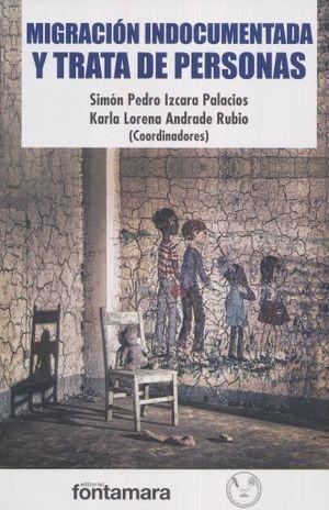 MIGRACIÓN INDOCUMENTADA Y TRATA DE PERSONAS