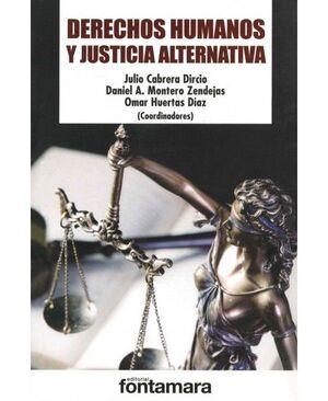 DERECHOS HUMANOS Y JUSTICIA ALTERNATIVA