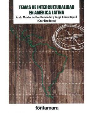 TEMAS DE INTERCULTURALIDAD EN AMÉRICA LATINA
