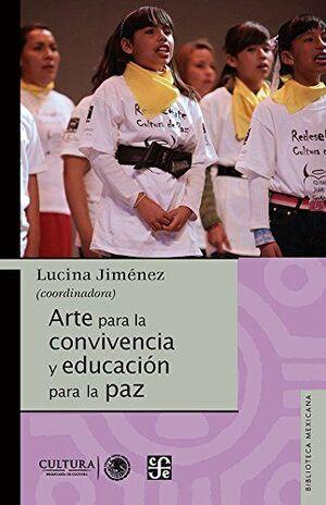 ARTE PARA LA CONVIVENCIA Y EDUCACIÓN PARA LA PAZ