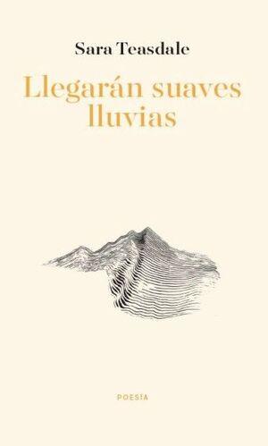 LLEGARAN SUAVES LLUVIAS