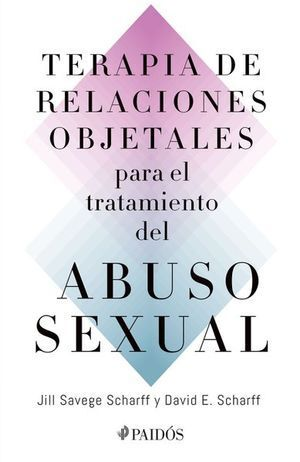 TERAPIA DE RELATIONES OBJETALES PARA EL TRATAMIENTO DEL ABUSO SEXUAL