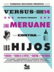 CONTRA LOS HIJOS. VERSUS ROUND 14