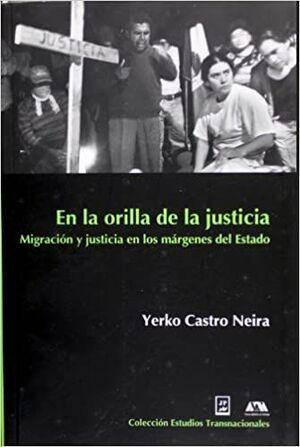 EN LA ORILLA DE LA JUSTICIA