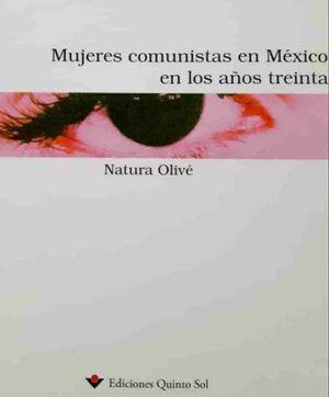 MUJERES COMUNISTAS EN MEXICO EN LOS AÑOS TREINTA