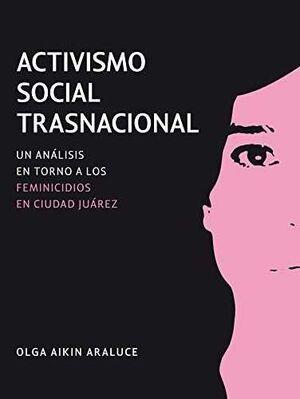 ACTIVISMO SOCIAL TRANSNACIONAL