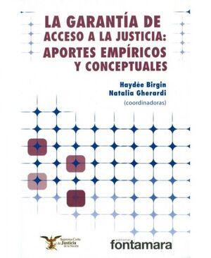 LA GARANTÍA DE ACCESO A LA JUSTICIA: APORTES EMPÍRICOS Y CONCEPTUALES