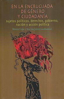 EN LA ENCRUCIJADA DE GÉNERO Y CIUDADANÍA